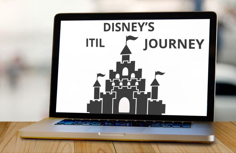 Disneys Itil Journey It Service Management Blog