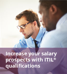 Increase your Salary prospects with ITIL qualifications